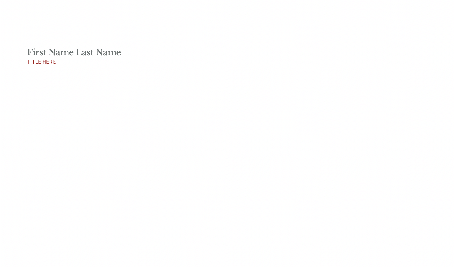 Blank page with First Name, Last Name, and title as placeholder text in the upper left corner